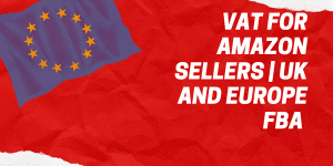 VAT for Amazon Sellers